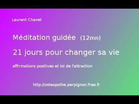méditation guidée: 21 jours pour changer sa vie