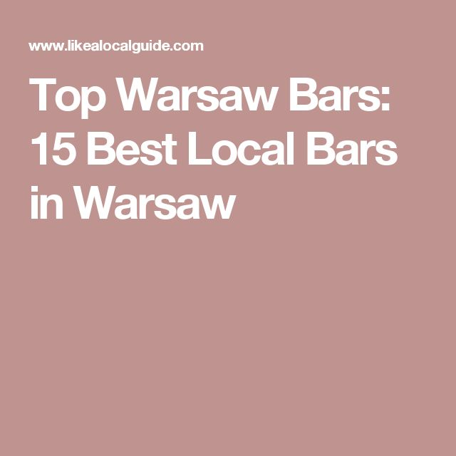 Top Warsaw Bars: 15 Best Local Bars in Warsaw