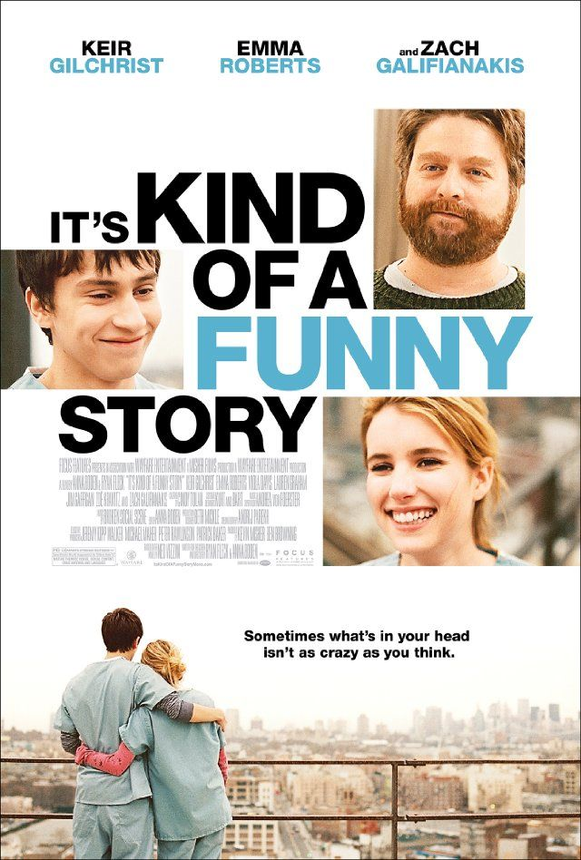 it's kind of a funny story, best movie ever!!