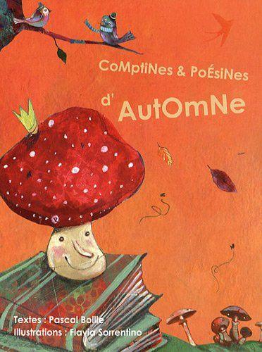 Comptines et poésines d'automne de Pascal Boille http://www.amazon.fr/dp/2353661319/ref=cm_sw_r_pi_dp_pJD5ub0HM1C80