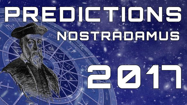 AWAKENING FOR ALL: 5 Nostradamus Predictions for 2017! (video)