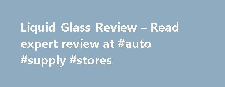 "Liquid Glass Review – Read expert review at #auto #supply #stores http://autos.remmont.com/liquid-glass-review-read-expert-review-at-auto-supply-stores/  #liquid glass auto polish # Liquid Glass Review Cons: Initial price, not a product for someone who wants a ""quick wax job"" I have begun using Liquid Glass since Spring... Read more >The post Liquid Glass Review – Read expert review at #auto #supply #stores appeared first on Auto."