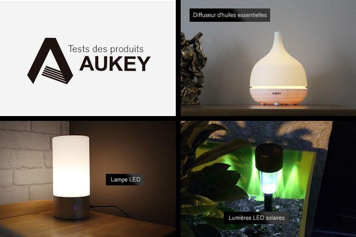 Test produits Aukey : – Diffuseur d'huiles essentielles – Lampe de chevet tactile LED – Lumières LED solaires