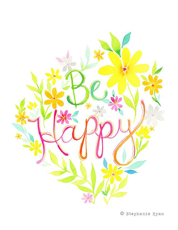 Be Happy Art Print by stephanieryanart on Etsy, $22.00 www.stephanieryandesign.com