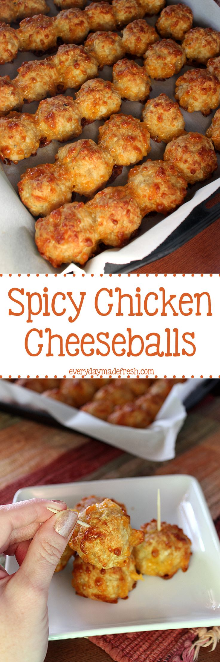 Move over sausage balls, we have a new favorite in town, and it's Spicy Chicken Cheeseballs!   EverydayMadeFresh.com http://www.everydaymadefresh.com/spicy-chicken-cheeseballs/