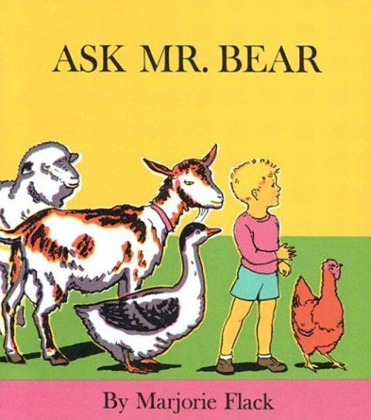 Ask Mr. Bear by Marjorie Flack http://www.amazon.com/dp/0027353907/ref=cm_sw_r_pi_dp_3JXMtb1TTNH5RS54