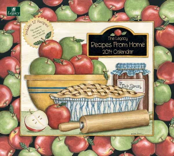 Recipes From Home Deb Strain 2014 Legacy Calendar from Sarah J Home Decor. $34.95