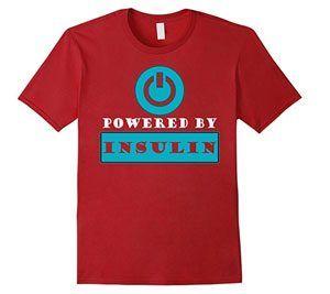 Powered ByInsulin - Diabetes Shirt