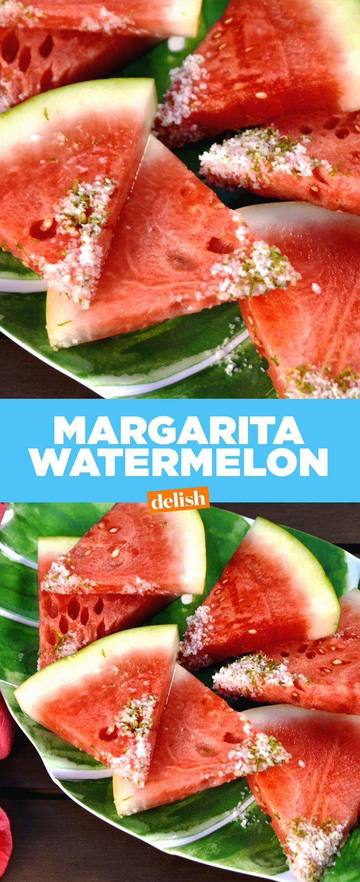WARNING: Please snack on this Margarita Watermelon responsibly. Get the recipe from Delish.com.