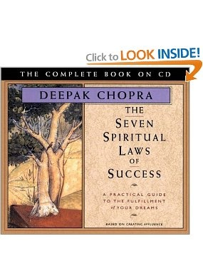 Amazon.com: The Seven Spiritual Laws of Success: A Practical Guide to the Fulfillment of Your Dreams - The Complete Book on CD (Chopra, Deepak) (9781878424754): M.D. Deepak Chopra: Books