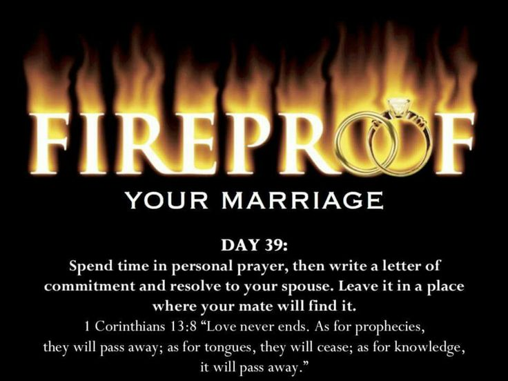 fireproof marriages Fireproof your marriage will challenge couples in how to show, and ultimately achieve real love study is founded on biblical principles for strong, god-centered, lifelong marriages and goes along with the fireproof marriage sermons and tools.