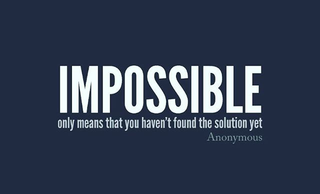 Reposting @businessreminder: ~ Impossible only means that you haven't found the solution yet ~ ______________________________________ #business #businessclass #lifestyle #lifequotes #lifegoals #goals #work #ambition #success #bedifferent #wise #quote #quotes #comment #comments #tweegram #quoteoftheday #funny #life #instagood #love #photooftheday #igers #instagramhub #instadaily #true #instamood #nofilter #word