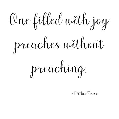One filled with joy... Mother Teresa quote