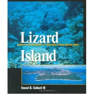Click on the image for more details! - Lizard Island:  Science and Scientists on Australia's Great Barrier Reef (Paperback)