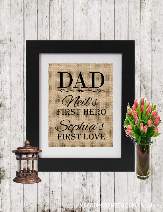 Personalized Gift for Dad  Dad First Love First Hero