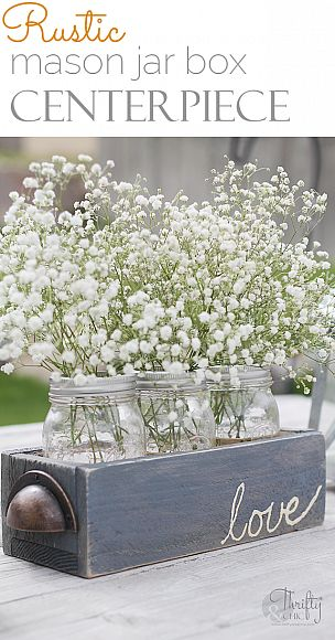 Rustic Mason Jar Box Centerpiece from DecoArt Inc. http://decoart.com/blog/project/460/rustic_mason_jar_box_centerpiece #Getcraft #GetaHobby