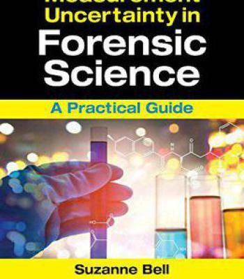 Measurement Uncertainty In Forensic Science: A Practical Guide PDF
