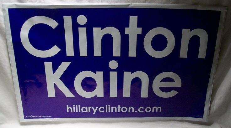 Hillary Clinton: Official Hillary Clinton Tim Kaine 2016 Va Democrat All Weather 16X24 Yard Sign! BUY IT NOW ONLY: $3.95
