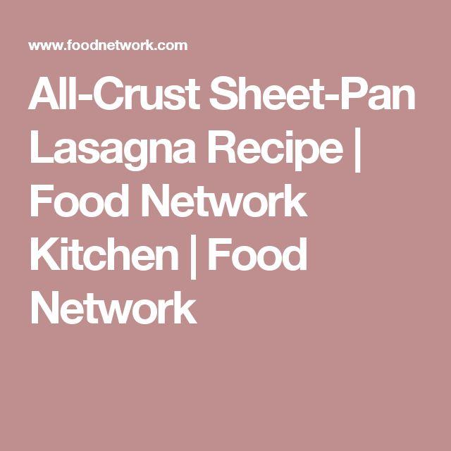 All-Crust Sheet-Pan Lasagna Recipe | Food Network Kitchen | Food Network