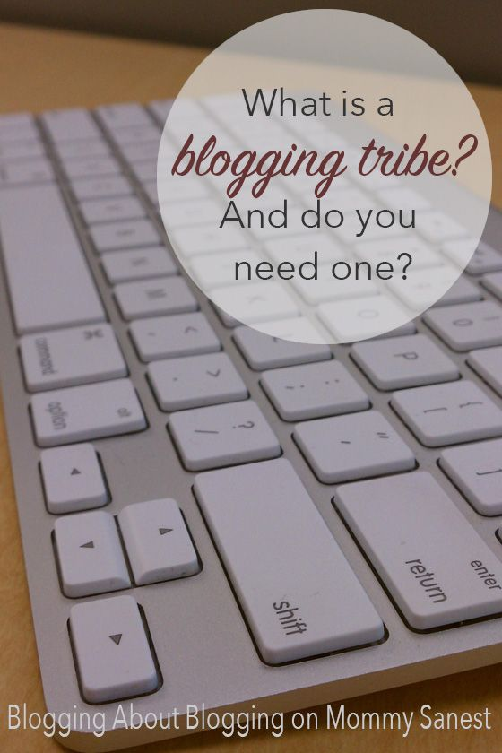 What is a Blogging Tribe? | Tips on how new bloggers can connect with other bloggers and start to form their own tribes | Blogging Tips and Tricks | Do you need a blog tribe | How to find a blog tribe