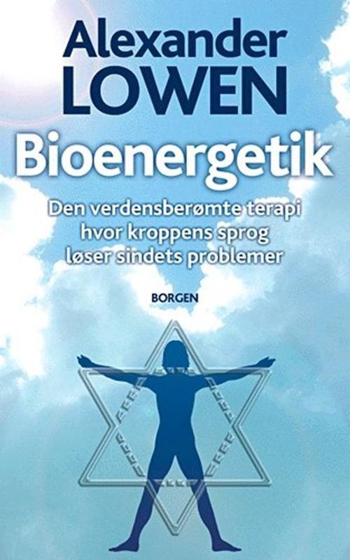 Bioenergetik af Alexander Lowen (Bog) - køb hos SAXO.com
