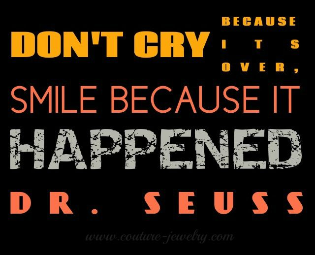 #SMILE BECAUSE IT HAPPENED
