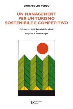 Un management per un turismo sostenibile e competitivo
