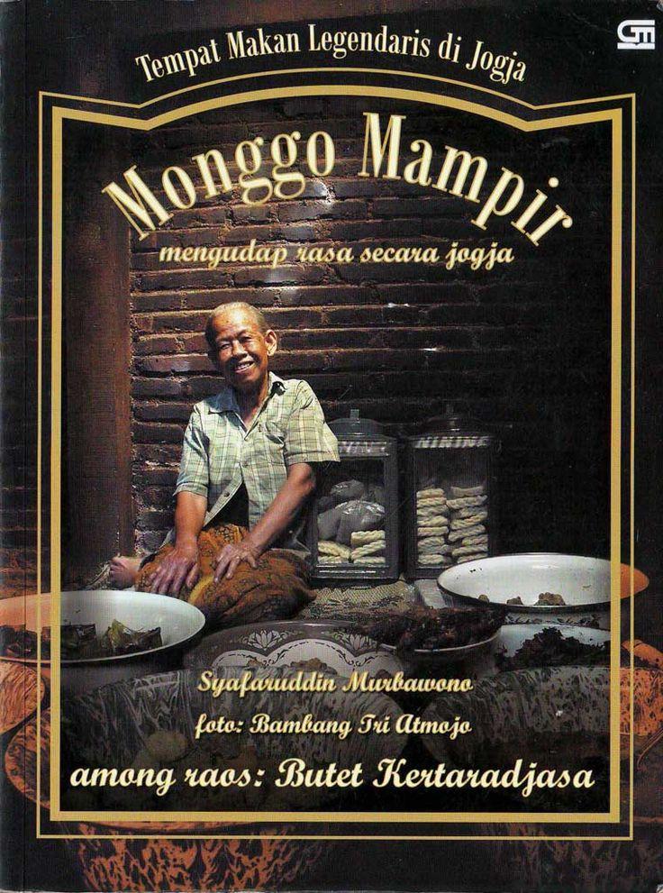 """""""Monggo Mampir Mengudap Rasa Secara Jogja"""" Syafaruddin Murbawono #buku #sewabuku #perpustakaan"""