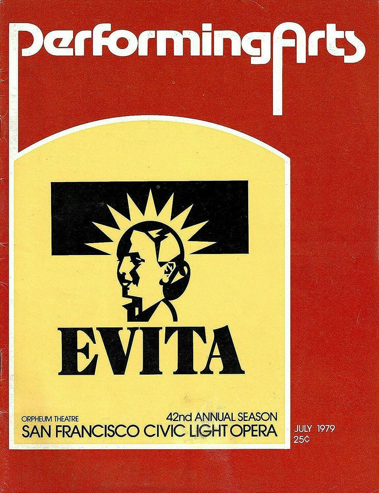 "San Francisco, CA premiere of ""Evita"" at the Orpheum Theatre, located at 1192 Market Street ... Pre-Broadway Production (following its American Premiere in Los Angeles) ... July 17 - September 1, 1979 ... Production Design and Costume Design by Timothy O'Brien and Tazeena Firth ... Choreography by Larry Fuller ... Music by Andrew Lloyd Webber ... Lyrics by Tim Rice ... Directed by Harold Prince ... This production starred Mandy Patinkin, Patti LuPone, and Bob Gunton."