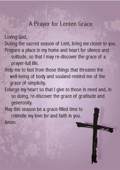 Prayer for Lenten Grace and use it in your home or parish to prepare for and to celebrate Lent.