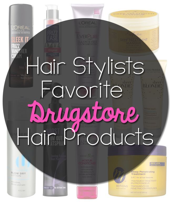 #Hair Stylists Favorite #Drugstore Hair Products