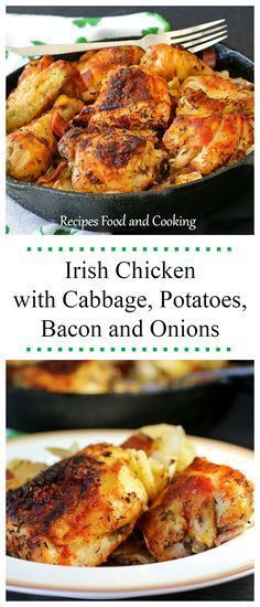 Irish Chicken with Cabbage Potatoes Bacon and Onions