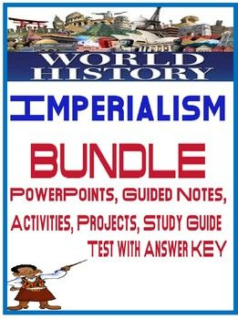world history imperialism unit bundle powerpoints guided notes
