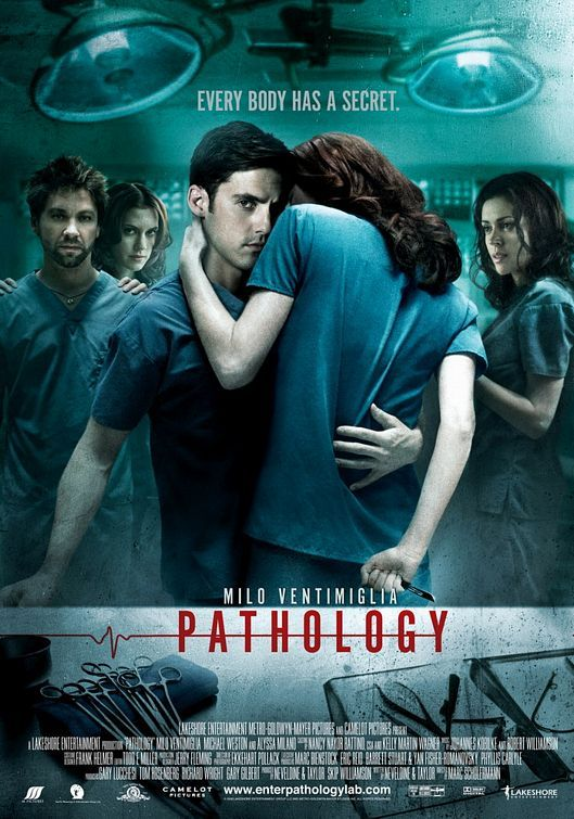 Pathology , starring Alyssa Milano, Milo Ventimiglia, Keir O'Donnell, Michael Weston. A group of medical students devise a deadly game: to see which one of them can commit the perfect murder. #Crime #Horror #Thriller