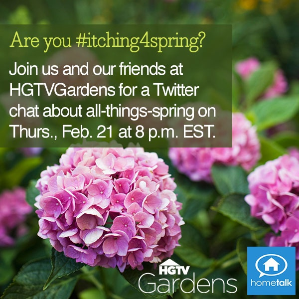 Join us and our friends at @HGTVGardens for a Twitter chat about all-things-spring. Click to RSVP and win prizes! http://blog.hometalk.com/rsvp-hometalk-hgtv-twitter-chat/