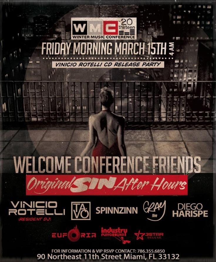 Original SIN After hours @ Club Euforia, Miami, USA with Vinicio Rotelli, TAVO, DJ Gray / Winter Music Conference 15.03.2013