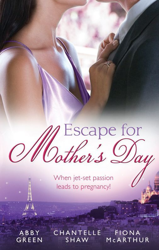 Mills & Boon : Escape For Mother's Day/The French Tycoon's Pregnant Mistress/Di Cesare's Pregnant Mistress/The Pregnant Midwife - Kindle edition by Abby Green, Chantelle Shaw, Fiona McArthur. Romance Kindle eBooks @ Amazon.com.