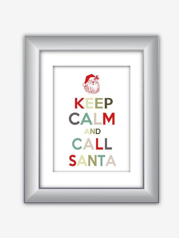 Keep Calm and Call Santa Happy Holidays Christmas by NurulDesigns, $5.00