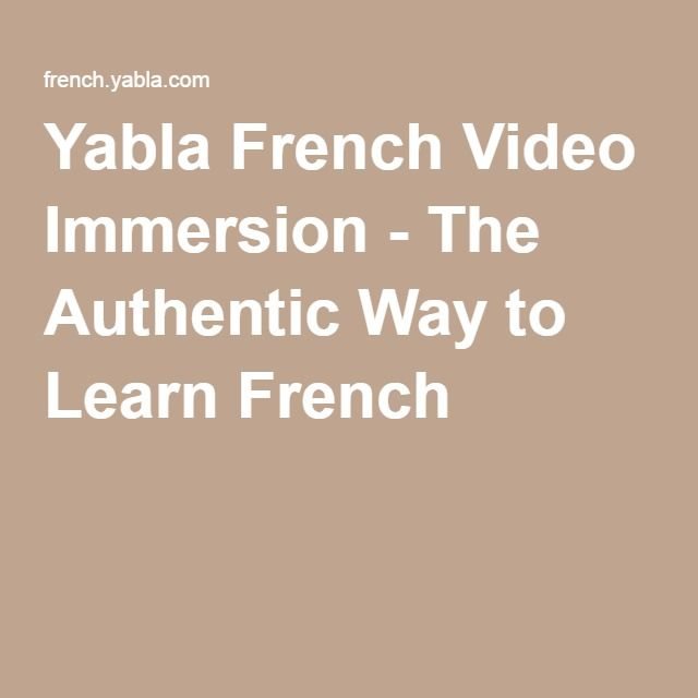 Yabla French Video Immersion - The Authentic Way to Learn French