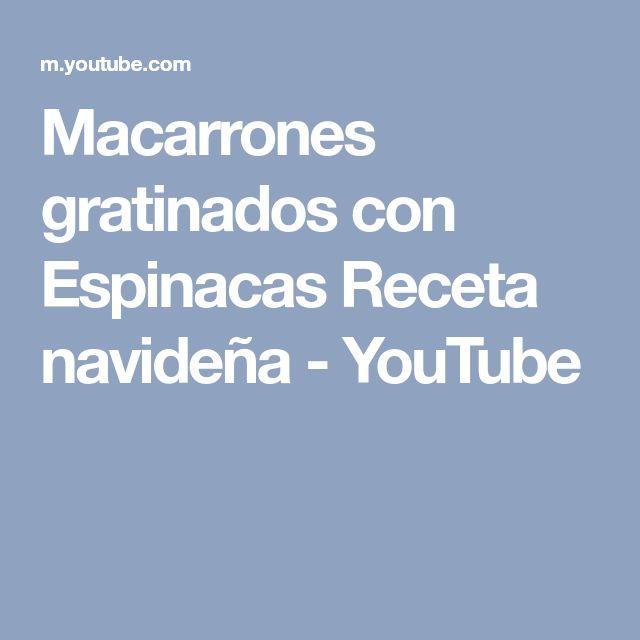 Macarrones gratinados con Espinacas Receta navideña - YouTube