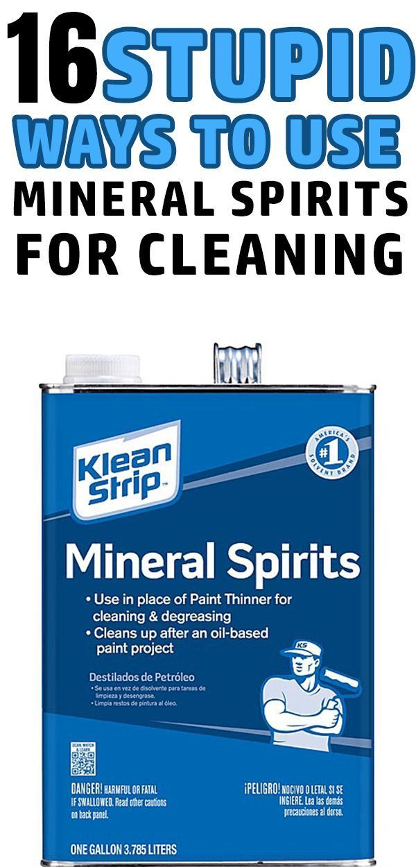 16 Genius Uses Of Mineral Spirits Around The House Cleaning Hacks Mineral Spirits House Cleaning Tips
