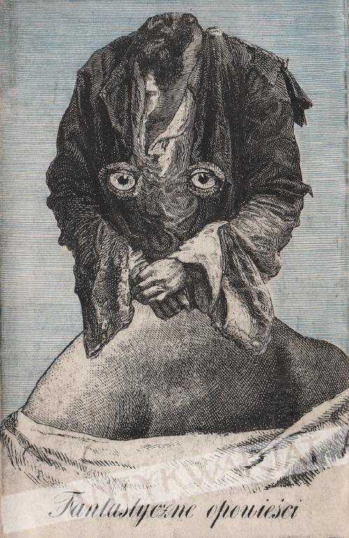 'Fantastyczne opowieści', Okładka i ilustracje Daniel Mróz, Kraków 1961