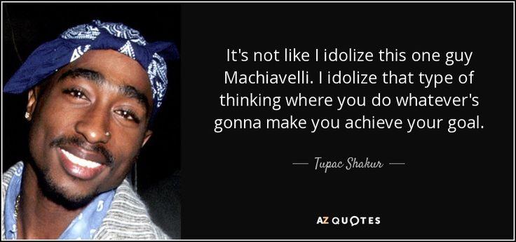 Tupac on Machiavelli