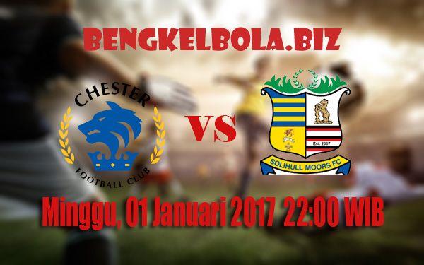 Prediksi Chester vs Solihull Moors 01 Januari 2017