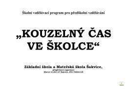 Školka: ŠVP 2013 - Základní škola a Mateřská škola Šakvice