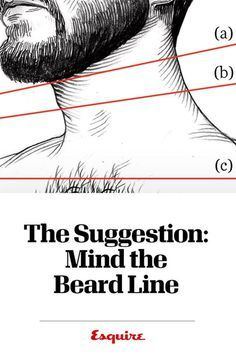 The Suggestion: Mind the Beard Line