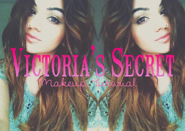 Victorias Secret Makeup Tutorial: ModernDayShivalry