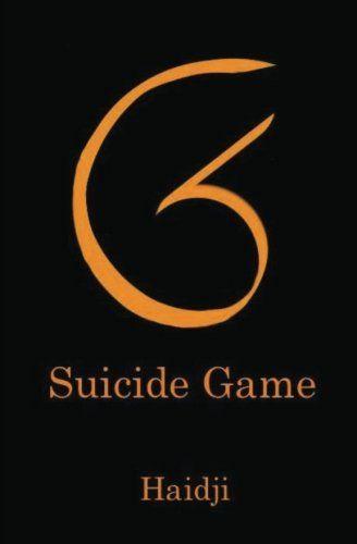 SG - Suicide Game by Haidji http://www.amazon.com/dp/1492869201/ref=cm_sw_r_pi_dp_NtYixb15F1N4C