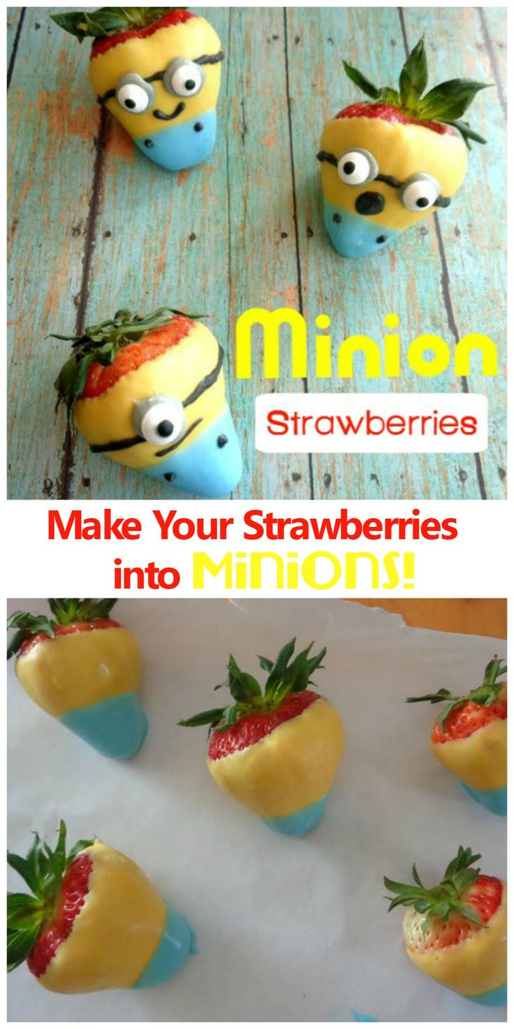 Make your strawberries into minions! They are easy to make and they're perfect for minion fans!