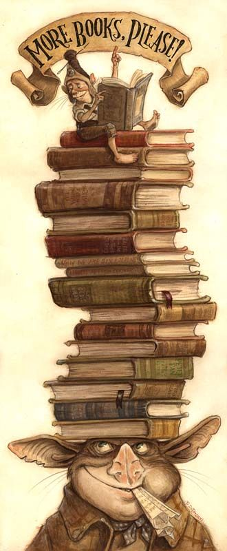 "Tony DiTerlizzi illustration [a creature with a tall stack of books balanced on its head with smaller creature at the top reading with a sign above it that says ""more books please""]"